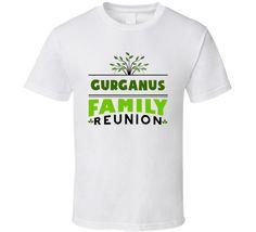 Gurganus Family Reunion Cool Last Name Party T Shirt