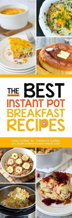 The Best Instant Pot Breakfast Recipes featured on Slow Cooker or Pressure Cooker at SlowCookerFromScr