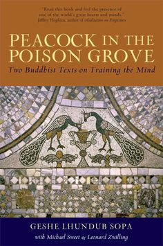 Peacock in the Poison Grove: Two Buddhist Texts on Training the Mind : The Wheel-Weapon