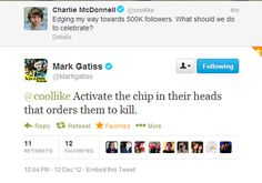 Here we go thinking Moffat is the evil one, but Gatiss is clearly the more homicidal of the two. And yet I still love him!! #MarkGatiss #Godtiss