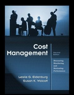 With Questions, 79 free test bank for Cost Management Measuring Monitoring and Motivating Performance 2nd Edition by Eldenburg Multiple Choice Questions puts you in cases that occur everyday in a business. Please try it for free, you will realize that hard works of studying Cost Management measuring are absorbed in the most effective way ever.