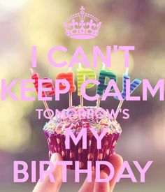 My birthdays tomorrow. I'm so excited! Birthday Month Quotes, It's Your Birthday, Favorite Quotes, Birthdays, Valentines, Canning, Breakfast, Healthy, June