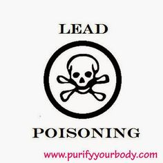 Purify Your Body Detox Foot Pads: Lead Poisoning  http://blog.purifyyourbody.com/2012/08/lead-poisoning.html