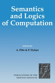 Andrew M Pitts and P Dybjer (eds.), Semantics and Logics of Computation