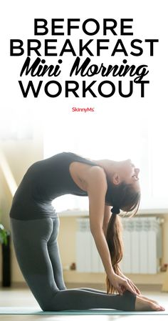 Kickstart your metabolism with this Before Breakfast Mini Morning Workout!