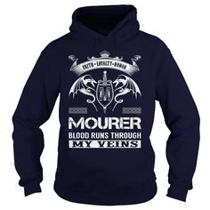 MOURER Blood Runs Through My Veins Name Shirts #gift #ideas #Popular #Everything #Videos #Shop #Animals #pets #Architecture #Art #Cars #motorcycles #Celebrities #DIY #crafts #Design #Education #Entertainment #Food #drink #Gardening #Geek #Hair #beauty #Health #fitness #History #Holidays #events #Home decor #Humor #Illustrations #posters #Kids #parenting #Men #Outdoors #Photography #Products #Quotes #Science #nature #Sports #Tattoos #Technology #Travel #Weddings #Women