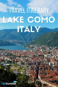 Practical tips for planning a perfectly romantic day on Lake Como in Italy. The best things to do in this Italy bucket-list destination! | Blog by HipTraveler: Bookable Travel Stories from the World's Top Travelers