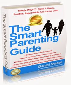 Smart parenting: how to raise a happy child
