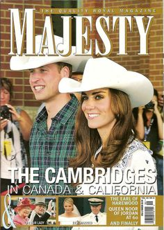 Majesty Magazine - Prince William and Kate - The Cambridges in Canada and California - vol 32 no 2012 Prince William Family, Prince William And Kate, William Kate, Duchess Kate, Duke And Duchess, Duchess Of Cambridge, Calgary Rodeo, Queen Noor, British Magazines