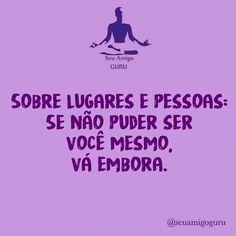 """3,807 Gostos, 15 Comentários - ByNina (Carolina Carvalho) (@instabynina) no Instagram: """"#regram @seuamigoguru  #pensenisso #frases #amorpróprio #autenticidade #seuamigoguru"""""""