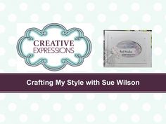 Crafting My Style with Sue Wilson - Oyster Shell Background for Creative...
