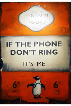 Harland Miller - If the phone don't ring it's me