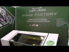 Roland VersaUV LEF 300 Introduction, setup and print video - YouTube