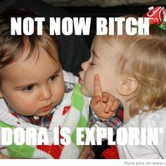 Funny Baby Pictures with Captions | funny funny pictures of babies.not now bitch funny pictures of babies ...
