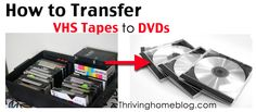 How to Transfer VHS Tapes to DVD's via thrivinghomeblog