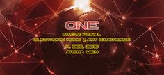 Tickets für █▓▒░░ ONE ░░▒▓█ 2015 International Electronic Music & Art Experience am in Wien Price Tickets, Electronic Music, Neon Signs, Events, Art, Art Background, Kunst, Performing Arts, Art Education Resources