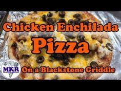 Chicken Enchilada Pizza On The Blackstone Griddle Blackstone Griddle, Regular Pizza, Flour Tortillas, Griddles, Chicken Enchiladas, Bbq Grill, Kitchen Recipes, Grilling Recipes, Barbecue Pit