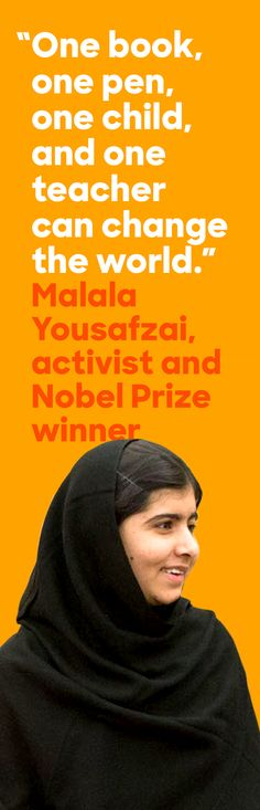 Malala Yousafzai—feminist, humanitarian, and Nobel Prize winner—defied the Taliban to attend school in Pakistan. Today, she's making sure every girl has the right to an education. #IWD2016