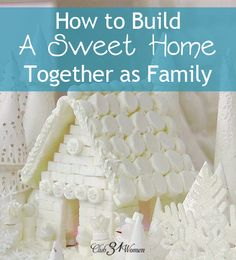 How do you build a SWEET HOME as a family? How can you teach your children to be kind to each other? To say things that build each other up...rather than tearing down? None of my lecturing or correcting seemed to help much, until this one very sweet idea....! How to Build a Sweet Home Together as Family - Club31Women