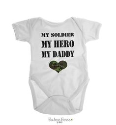 My Soldier, My Hero, My Daddy  This army baby clothing makes the perfect gift for an expecting military daddy! Gender neutral so it works for both a