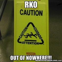 Caution - RKO out of nowhere! Wrestling Memes, Watch Wrestling, Wwe Funny, Stupid Funny Memes, Funny Stuff, Hilarious, Wwe Quotes, Outta Nowhere, Randy Orton
