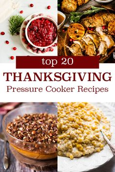 20 Pressure Cooker and Instant Pot Recipes to Make This Thanksgiving including ham, cranberry sauce, lamb chops, creamed corn, and much more!