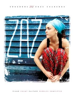 ZAZ Songbook (11 chansons) Partition Piano, Romans, Celebs, Celebrities, Good Music, France, Celebrity Style, Rock Stars, Infj