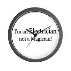 Im an Electrician not a Magi Wall Clock on CafePress.com