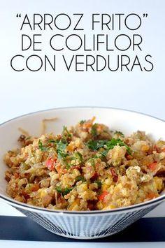 """""""ARROZ FRITO"""" DE COLIFLOR CON VERDURAS - ALL YOUR SITES Healthy Low Carb Recipes, Raw Food Recipes, Veggie Recipes, Vegetarian Recipes, Cooking Recipes, Salada Light, Comida Keto, Cauliflower Recipes, Easy Meals"""