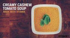 Creamy Cashew Tomato Soup - Vitamix - Recipe - GTONGE1