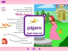 Princesses Learn Spanish™ is a free app that features a story-based approach, with games and songs, to expose children to Spanish.