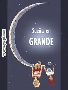 Sueña en grande #Buenasnoches
