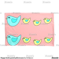 Happy birds easter spring pastel pillowcases. Peach aqua and yellow.