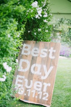Best Day Ever rustic wedding sign. Little Tangled quote at the wedding!!