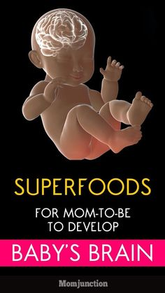 10 Superfoods That Grow Your Baby&;s Brain During Pregnancy 10 Superfoods That Grow Your Baby&;s Brain During Pregnancy Mom Junction momjunction Fit Pregnancy 10 Superfoods For Moms-To-Be To Develop […] pregnancy Superfoods, Pregnancy Care, Pregnancy Info, Pregnancy Nutrition, Pregnancy Health, Best Pregnancy Foods, Baby Health, Healthy Pregnancy Diet, Pregnancy Smoothies