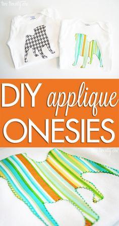 DIY applique onesies! Perfect handmade baby gift!
