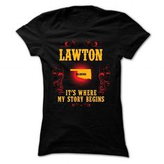 Awesome Tee Lawton - Its where story begin T shirts