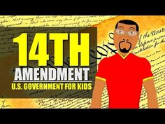 CC Cycle 3, Week 13 - What is the 14th Amendment? (U.S. Government for kids) The 14th Amendment & Black History - YouTube