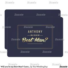 Will you be my Best Man? Navy Blue | Gold Foil Simple and Elegant design Customizable Best Man to be request flat cards. Invite your friends to be your Groomsman by a very special way. Matching  Wedding Invitation Cards, Save the Date cards, Wedding Postage Stamps, Bridesmaid to be Request Cards, Thank You Cards and other Wedding Stationery and Wedding Gift Products available in the Simple & Elegant Design Category of the yourweddingday store at zazzle.com