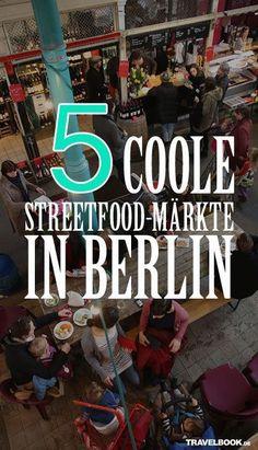 Reisen in Deutschland - Berlin - Streetfood Märkte erkunden MUSS *** Travelling in Germany - Visit Berlins Street Food Markets ❤️︎