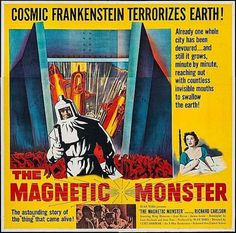 The Magnetic Monster poster Horror Movie Trailers, Sci Fi Horror Movies, Sf Movies, Cult Movies, Classic Sci Fi Movies, Richard Carlson, Movie Market, Vintage Movies, Magnets