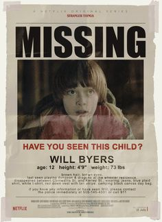 Stranger Things - fanmade poster. Missing : Will Byers