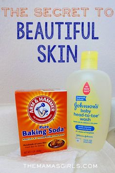 The Secret to Beautiful Skin Just mix a bit of baking soda in the palm of your hand and with wet fingers, create a paste. Massage it onto your face (avoiding the eye area.) Rinse. Following the gentle exfoliation with baking soda, I use Johnson's Baby Wash every day.