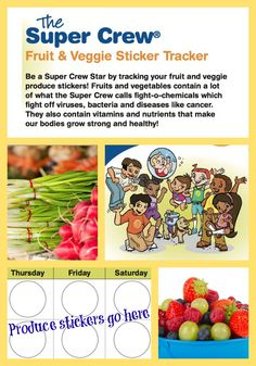 Stickers are a fantastic way to track your kids fruit & veggie intake. See how many fruits and vegetables your family can eat this week. Aim for at least one new color or new type of fruit/veggie by the end of the week! Click here to begin: