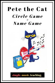 """Pete the Cat-Circle Game+Name Game Who doesn't love """"Pete the Cat-I Love My White Shoes?"""" I love it so much that I created a simple circle game/name game to correspond with the song and book. Perfect for the beginning of the school year! Preschool Music Activities, Kindergarten Names, Preschool Names, Therapy Activities, Elementary Music Lessons, School Lessons, Name Songs, Circle Game, Music Lesson Plans"""