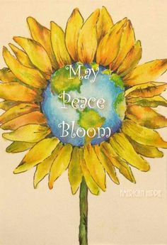 American Hippie May Peace Bloom. Hippie Peace, Hippie Love, Hippie Chick, Hippie Art, Hippie Style, Image Nature, Sunflower Art, Peace Quotes, Life Quotes