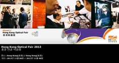 Hong Kong Optical Fair 2013 홍콩 안경 박람회