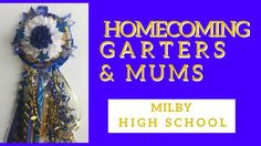 Milby Homecoming Mums | Blue & Gold Garters for Football Homecoming Games in High School