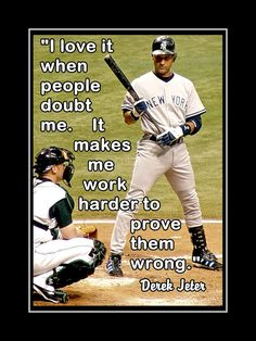 Baseball Poster Derek Jeter Yankees Photo Quote Wall by ArleyArt Sport Meme, Sport Quotes, Go Yankees, New York Yankees, Softball Quotes, Baseball Motivational Quotes, Hockey, Swing, Baseball Mom