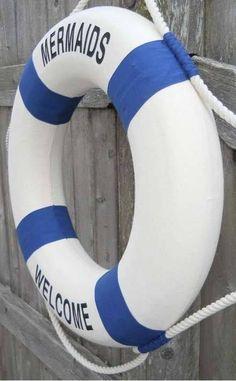 "17"" MERMAIDS WELCOME Decorative Life Preserver $17.95 www.mermaidhomedecor.com"